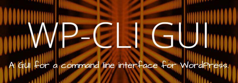 WP-CLI GUI - новый интерфейс, делающий установку WordPress проще